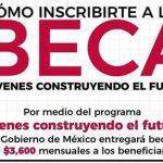 """🔥✴Beca """"Jovenes contruyendo el futuro"""" apoyo de $3,600 mensuales🔥✴"""